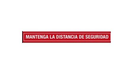 """SEÑALIZACION SUELO """"MANTENGA LA DISTANCIA DE SEGURIDAD"""" 100x12 CM COLOR ROJO/BLANCO"""
